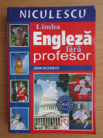 Anticariat: Dan Dutescu - Limba engleza fara profesor