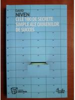 Anticariat: David Niven - Cele 100 de secrete simple ale oamenilor de succes