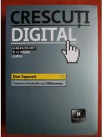 Don Tapscott - Crescuti digital