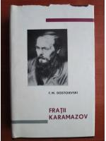 Anticariat: Dostoievski - Fratii Karamazov (editie bibliofila)