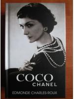Anticariat: Edmonde Charles Roux - Coco Chanel