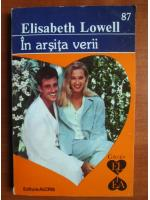 Anticariat: Elisabeth Lowell - In arsita verii