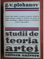 Anticariat: G. V. Plehanov - Studii de teoria artei