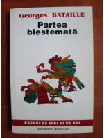 Georges Bataille - Partea blestemata
