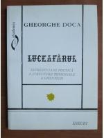 Anticariat: Gheorghe Doca - Luceafarul reprezentare poetica a structurii tensionale a onticului