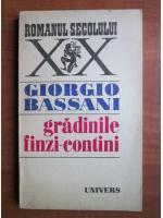 Giorgio Bassani - Gradinile finzi contini