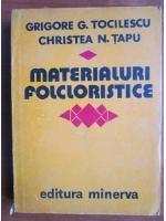 Anticariat: Grigore G. Tocilescu - Materialuri folcloristice (volumul 1)