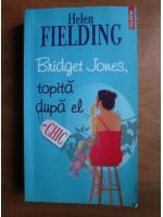 Helen Fielding - Bridget Jones, topita dupa el