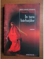 Hisham Matar - In tara barbatilor