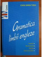 Ioana Maria Turai - Gramatica limbii engleze