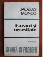 Anticariat: Jacques Monod - Hazard si necesitate