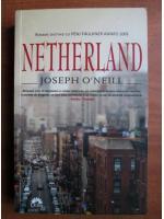 Anticariat: Joseph O`Neill - Netherland