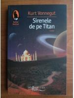 Kurt Vonnegut - Sirenele de pe Titan