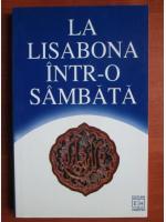 Anticariat: La Lisabona intr-o sambata