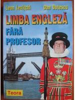 Leon Levitchi, Dan Dutescu - Limba engleza fara profesor