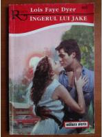 Anticariat: Lois Faye Dyer - Ingerul lui Jake