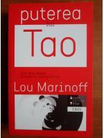 Anticariat: Lou Marinoff - Puterea lui Tao