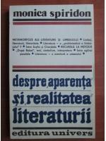 Anticariat: Monica Spiridon - Despre aparenta si realitatea literaturii