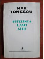 Anticariat: Nae Ionescu - Suferinta rasei albe