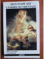 Anticariat: Pierre Auregan - Zece etape ale gandirii occidentale