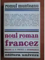 Anticariat: Romul Munteanu - Noul roman francez