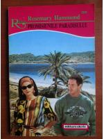 Rosemary Hammond - Promisiunile paradisului