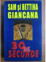 Anticariat: Sam si Bettina Giancana - 30 de secunde