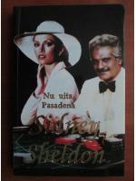 Sidney Sheldon - Nu uita, Pasadena