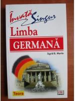 Sigrid-B. Martin - Invata singur limba germana