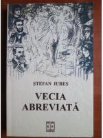 Stefan Iures - Vecia abreviata