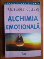 Tara Bennett Goleman - Alchimia emotionala