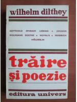 Anticariat: Wilhelm Dilthey - Traire si poezie