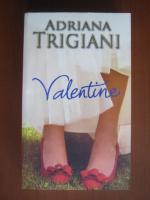 Adriana Trigiani - Valentine