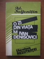 Aleksandr Soljenitin -  O zi din viata lui Ivan Denisovici