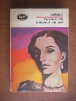 Balzac - Femeia de treizeci de ani