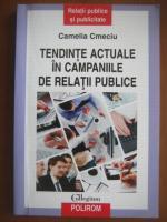 Camelia Cmeciu - Tendinte actuale in campaniile de relatii publice