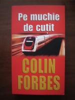 Colin Forbes - Pe muchie de cutit