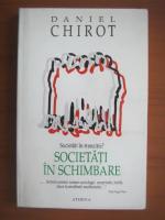 Anticariat: Daniel Chirot - Societati in schimbare