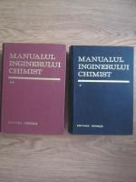 Dumitru Sandulescu - Manualul inginerului chimist (2 volume)