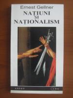 Anticariat: Ernest Gellner - Natiuni si nationalism