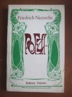 Anticariat: Friedrich Nietzsche - Poezii