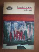 Anticariat: Heinrich Mann - Oraselul