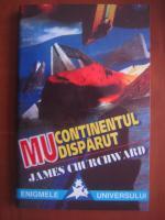 Anticariat: James Churchward - Mu, continentul disparut