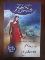 Anticariat: Johanna Lindsey - Flacari si gheata