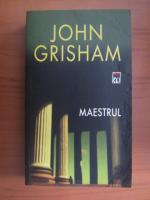 Anticariat: John Grisham - Maestrul