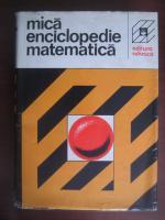 Anticariat: Mica enciclopedie matematica