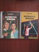 Anticariat: Papy - Matematica moderna (2 volume)