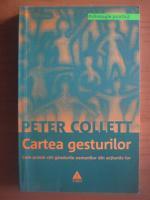 Anticariat: Peter Collett - Cartea gesturilor
