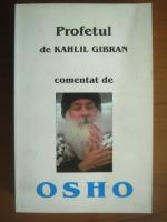 Anticariat: Profetul de Kahlil Gibran comentat de Osho