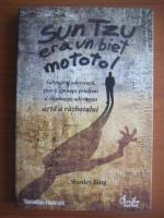 Stanley Bing - Sun Tzu era un biet mototol